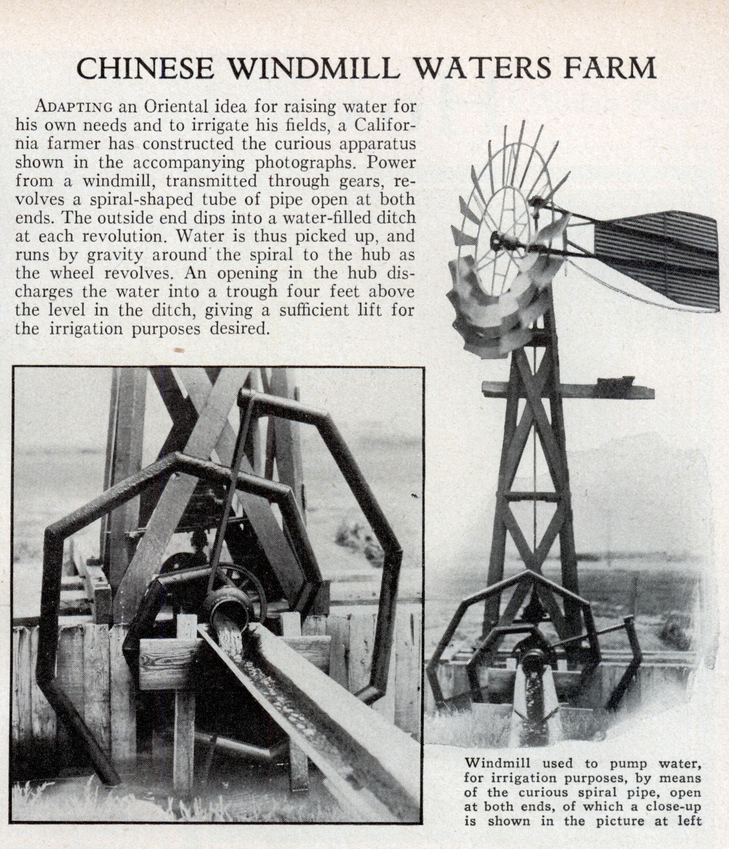 One of the great things about using a windmill for power is that it is a renewable source and one that can be quite effective in taking care of certain aspects of both