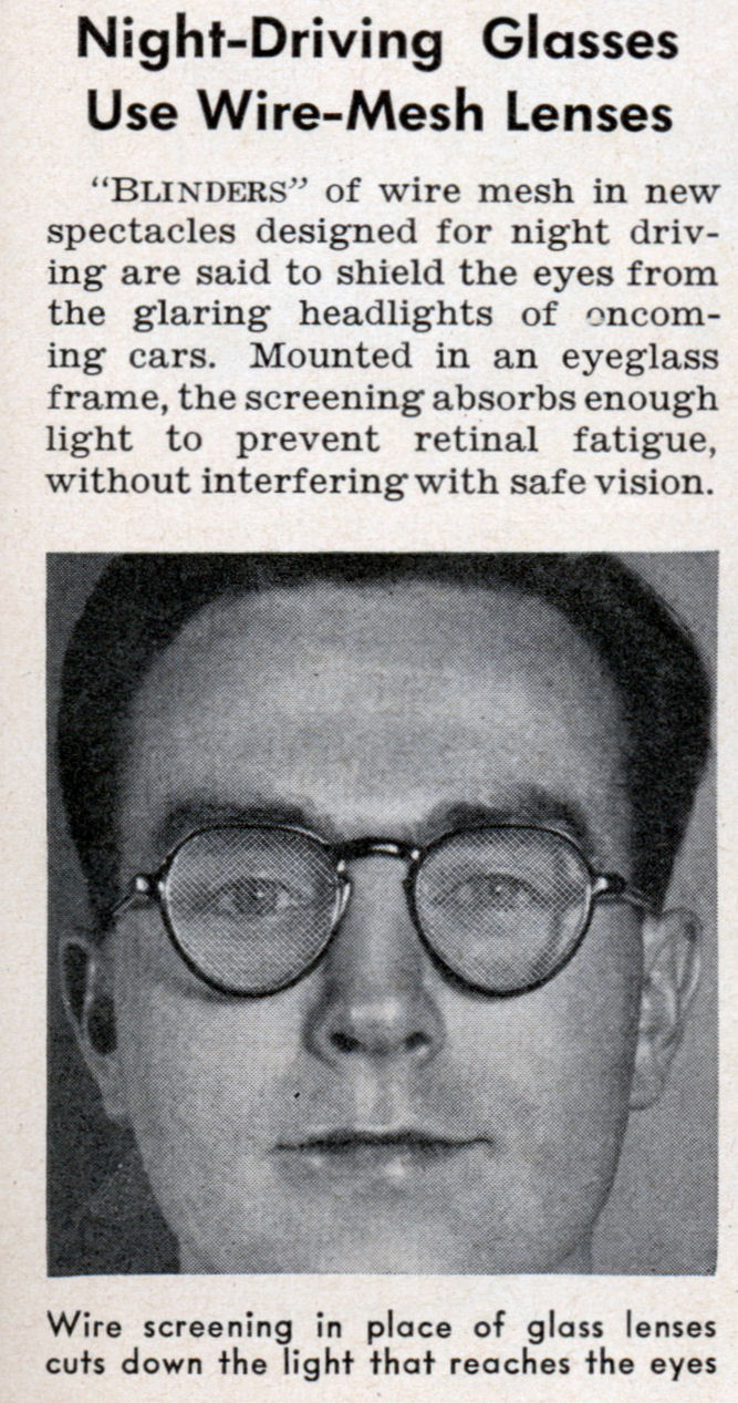 Night-Driving Glasses Use Wire-Mesh Lenses