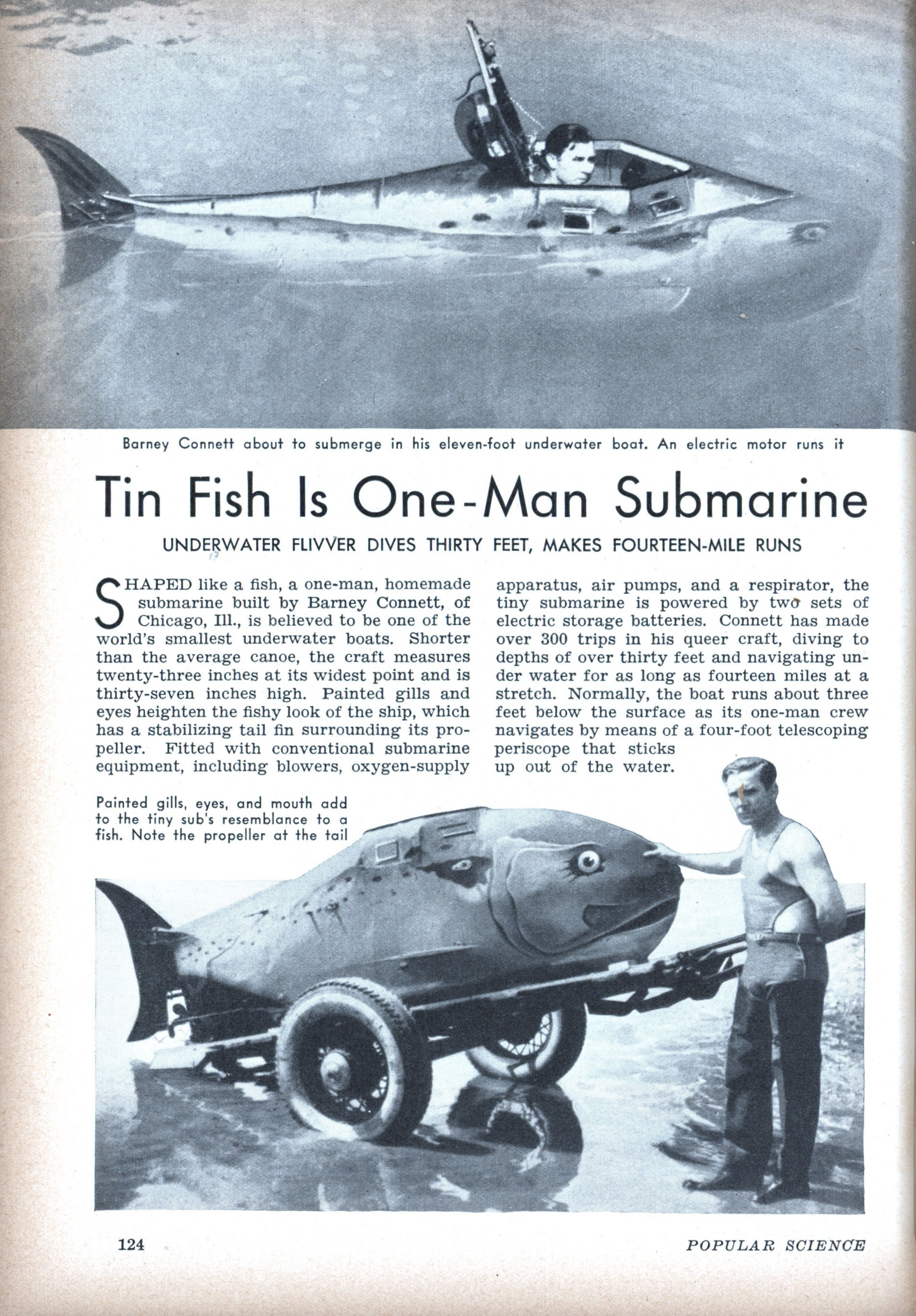 One Man Submarine Plans http://blog.modernmechanix.com/tin-fish-is-one-man-submarine/